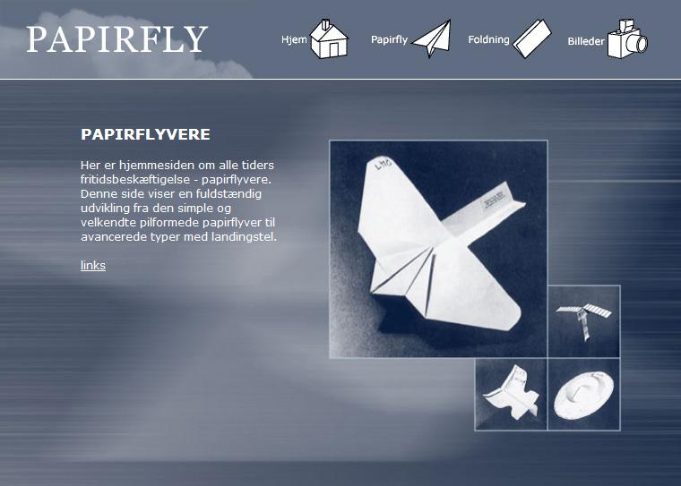 Papirfly: Hjemmeside om at folde papirfly som bleve lavet med Adobe Illustrator og Adobe Dreamweaver .